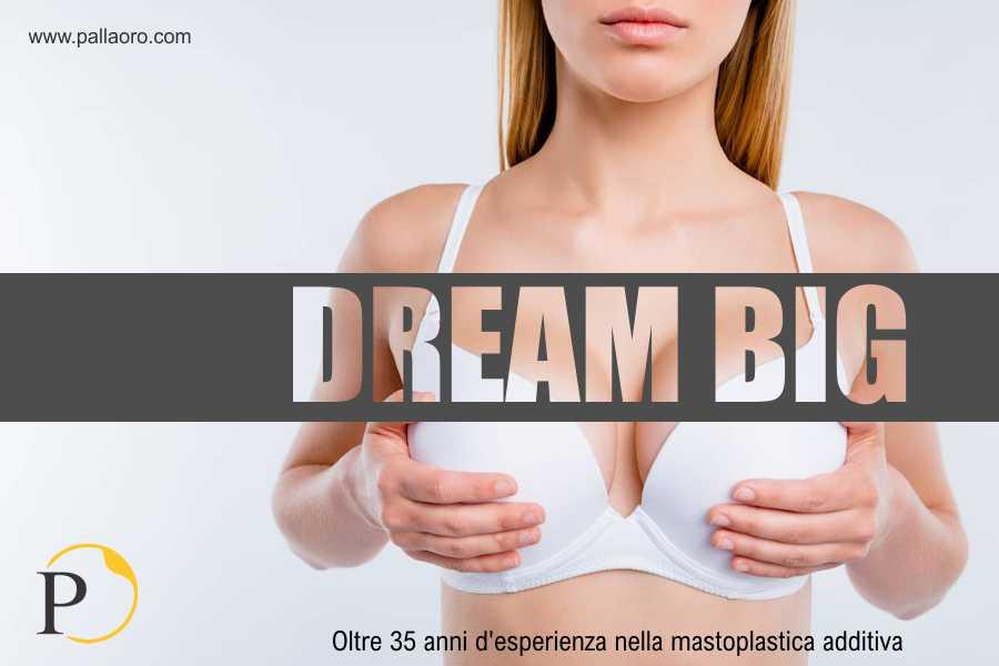 mastoplastica additiva dream big